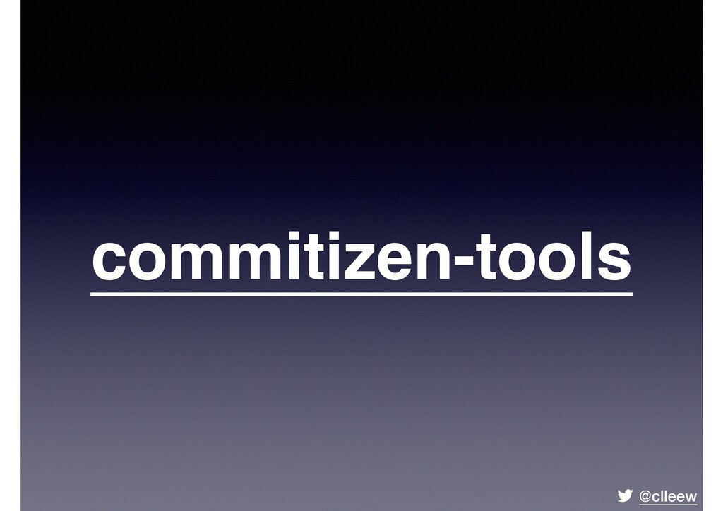 @clleew commitizen-tools