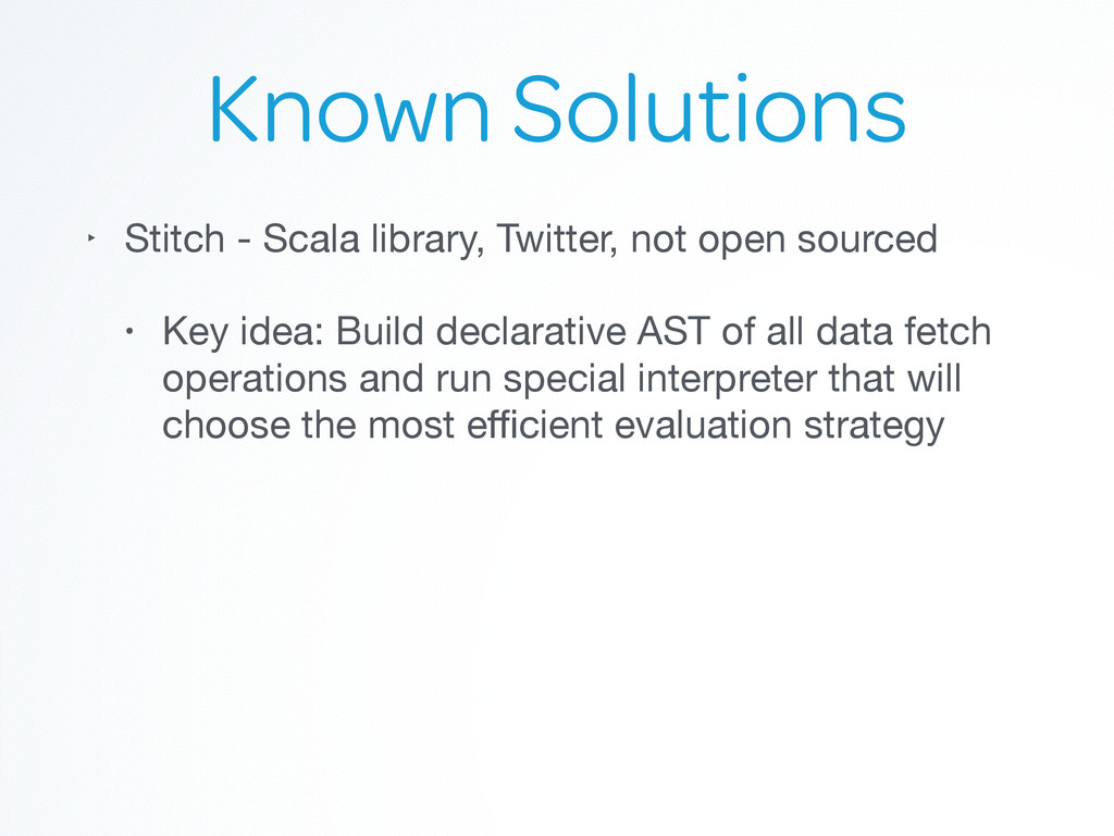 Known Solutions ‣ Stitch - Scala library, Twitt...