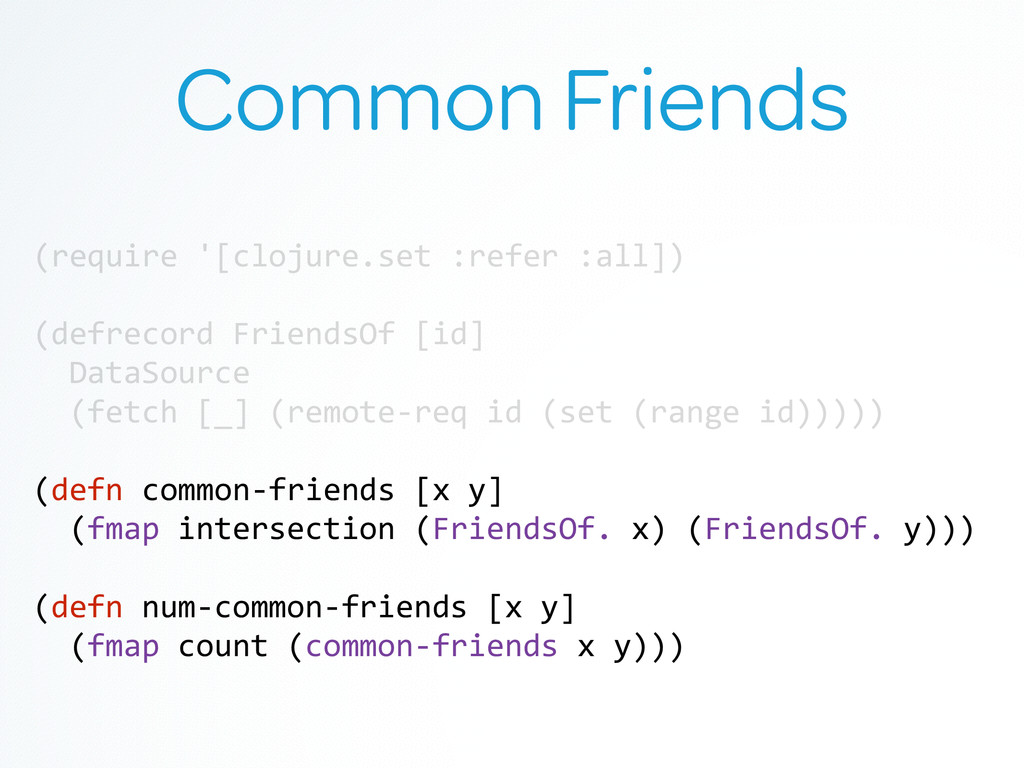 Common Friends (require	