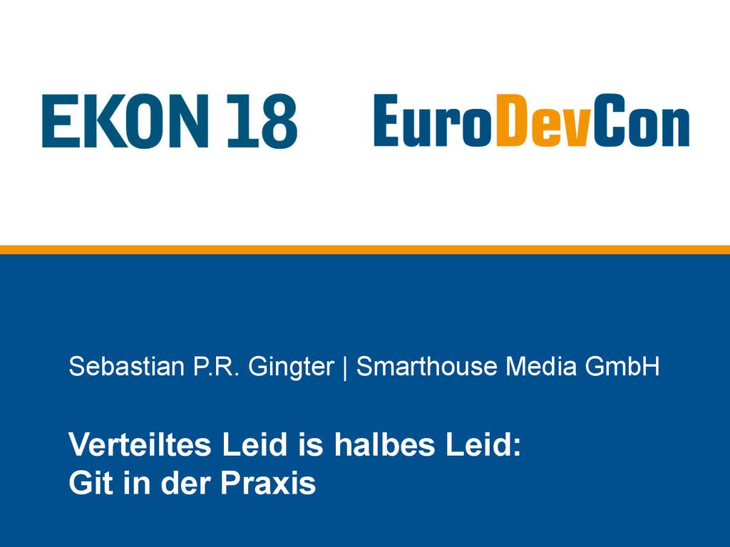Sebastian P.R. Gingter   Smarthouse Media GmbH ...