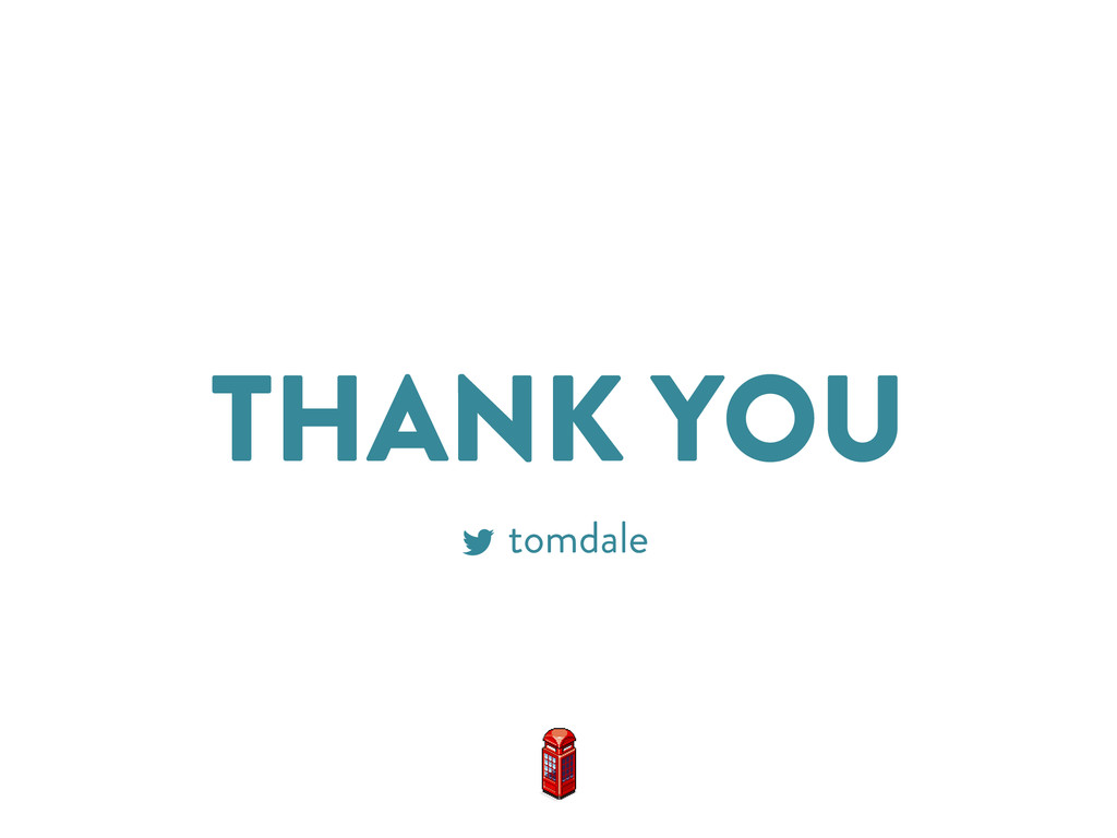 THANK YOU tomdale