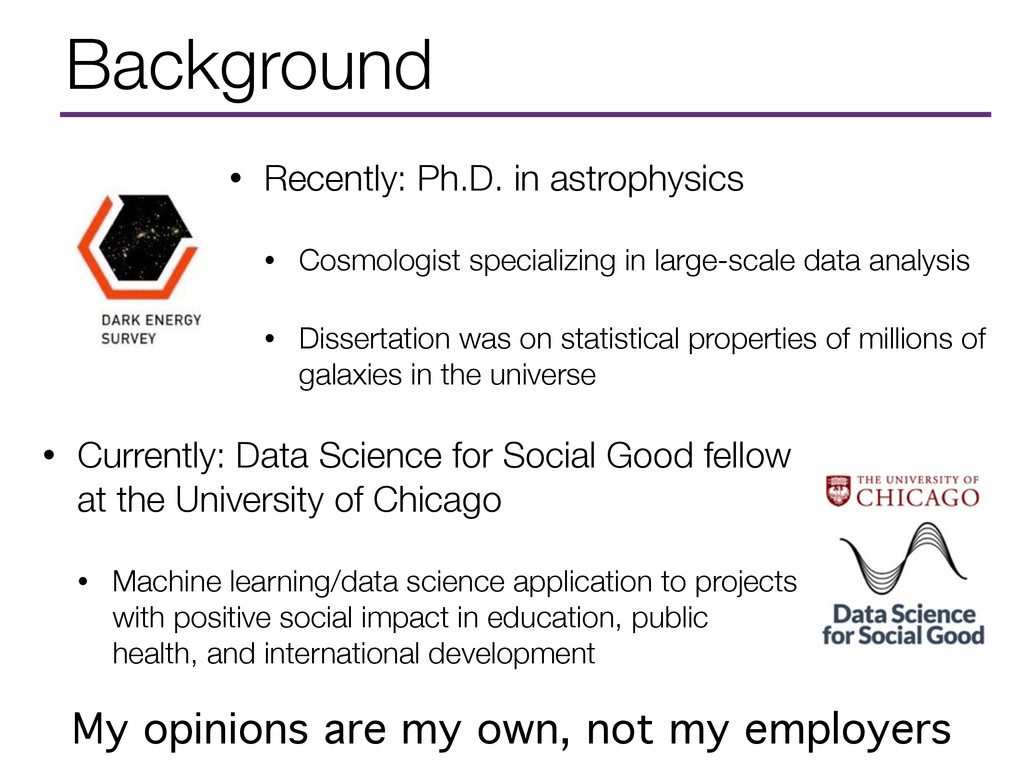 Background • Currently: Data Science for Social...