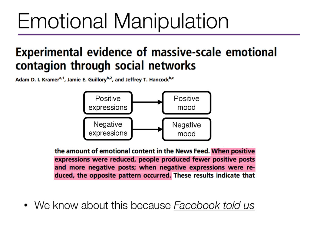 Emotional Manipulation • We know about this bec...