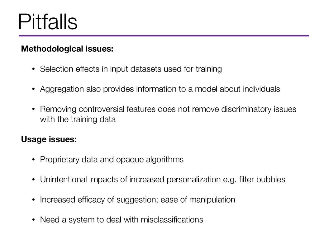 Pitfalls Methodological issues: • Selection eff...