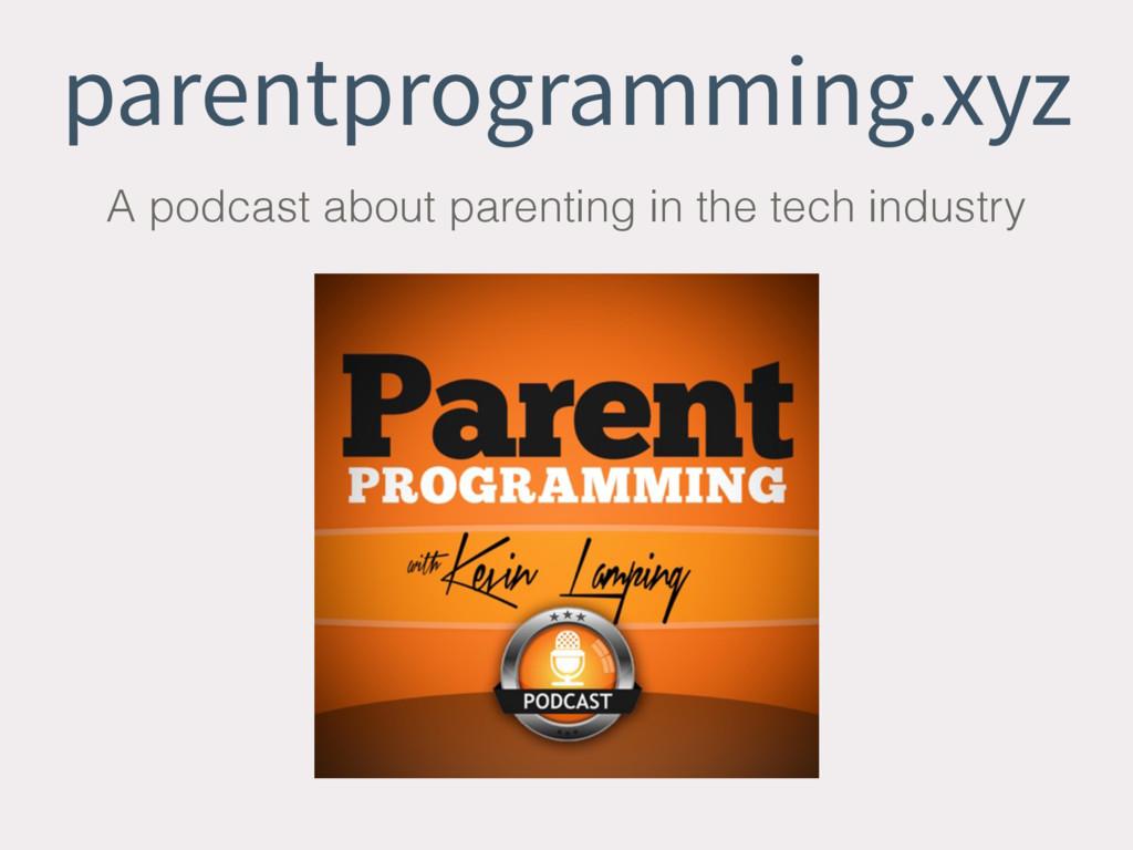 parentprogramming.xyz A podcast about parenting...