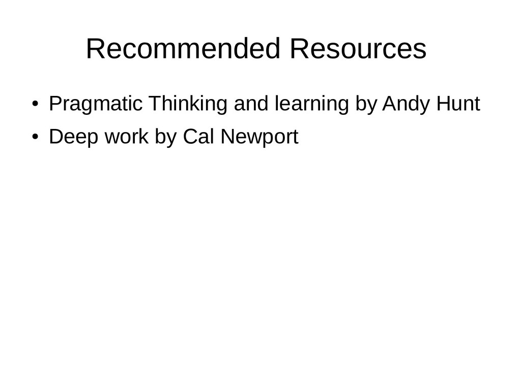 Recommended Resources ● Pragmatic Thinking and ...