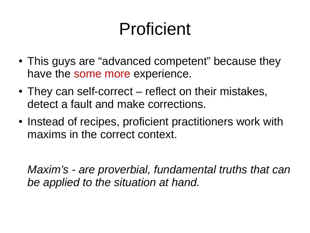 """Proficient ● This guys are """"advanced competent""""..."""