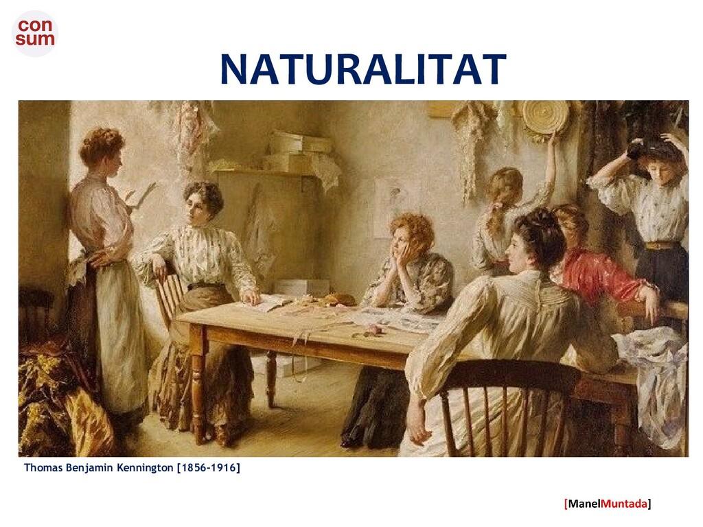 NATURALITAT Thomas Benjamin Kennington [1856-19...