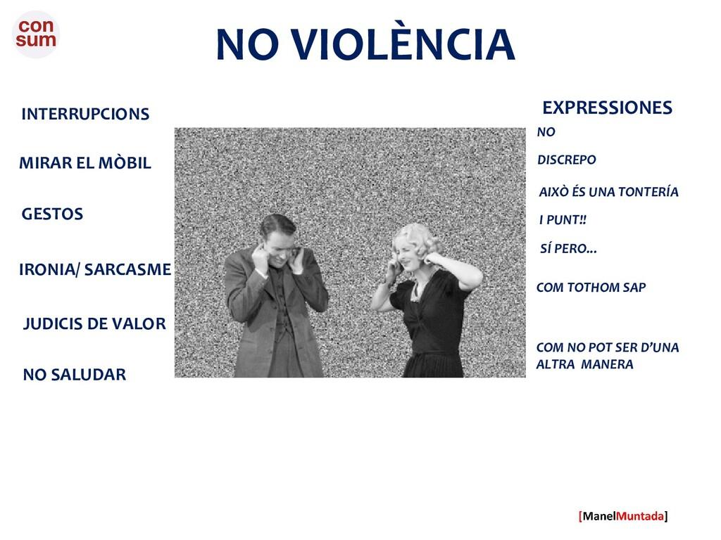 NO VIOLÈNCIA INTERRUPCIONS MIRAR EL MÒBIL GESTO...