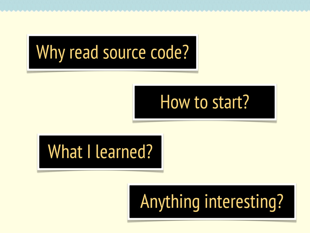 Why read source code? How to start? What I lear...