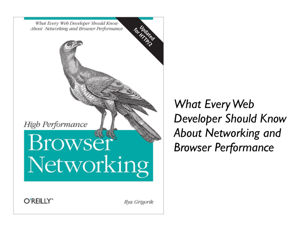 What Every Web Developer Should Know About Netw...
