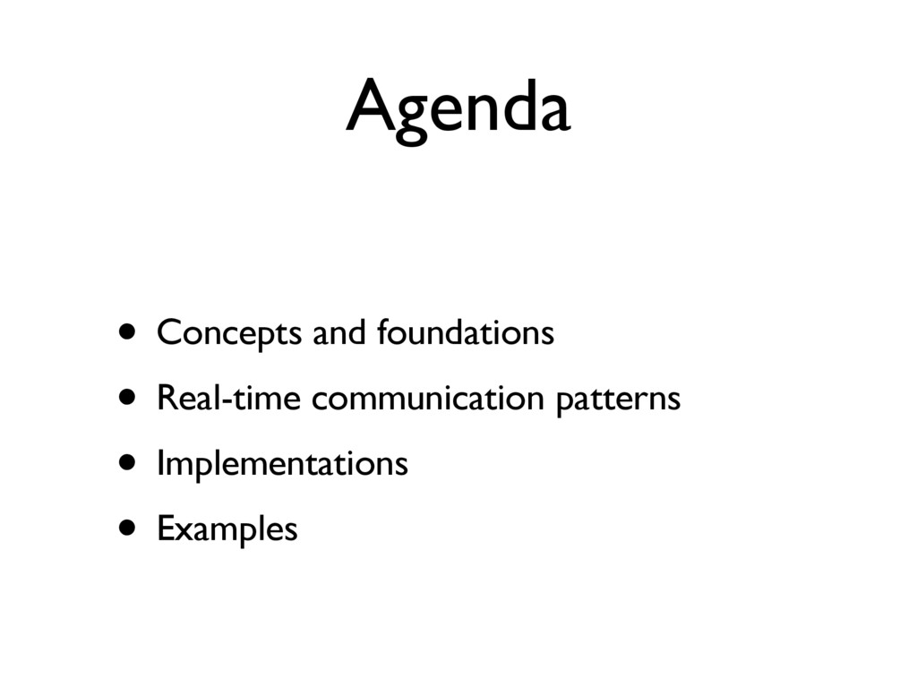 Agenda • Concepts and foundations • Real-time c...