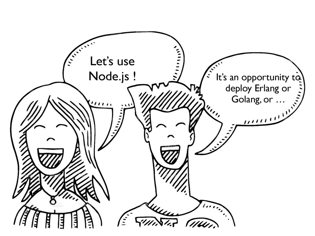 Let's use Node.js ! It's an opportunity to depl...