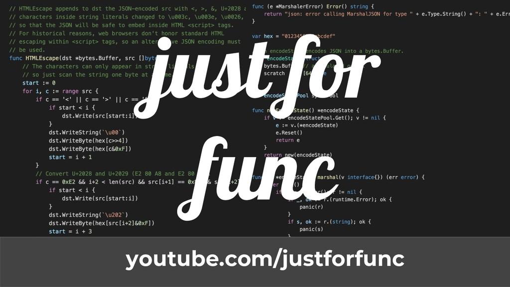 just for func youtube.com/justforfunc