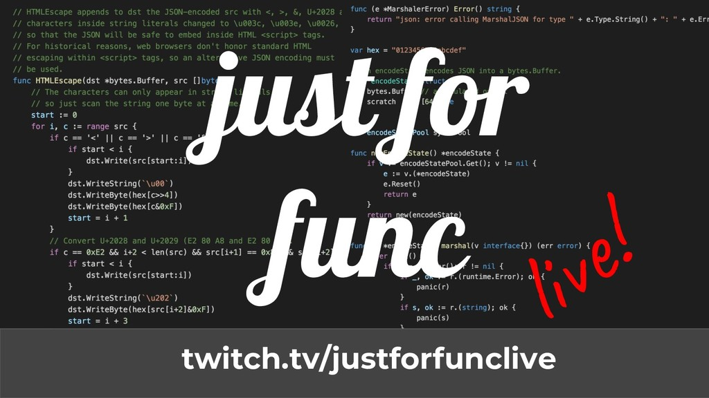 just for func twitch.tv/justforfunclive li !