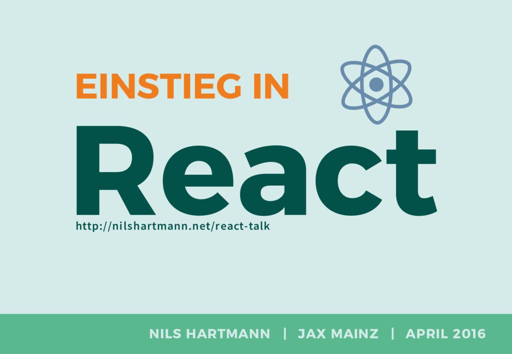 NILS HARTMANN   JAX MAINZ   APRIL 2016 React EI...