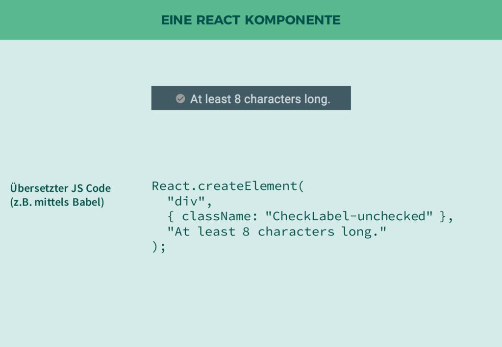 """EINE REACT KOMPONENTE React.createElement( """"div..."""