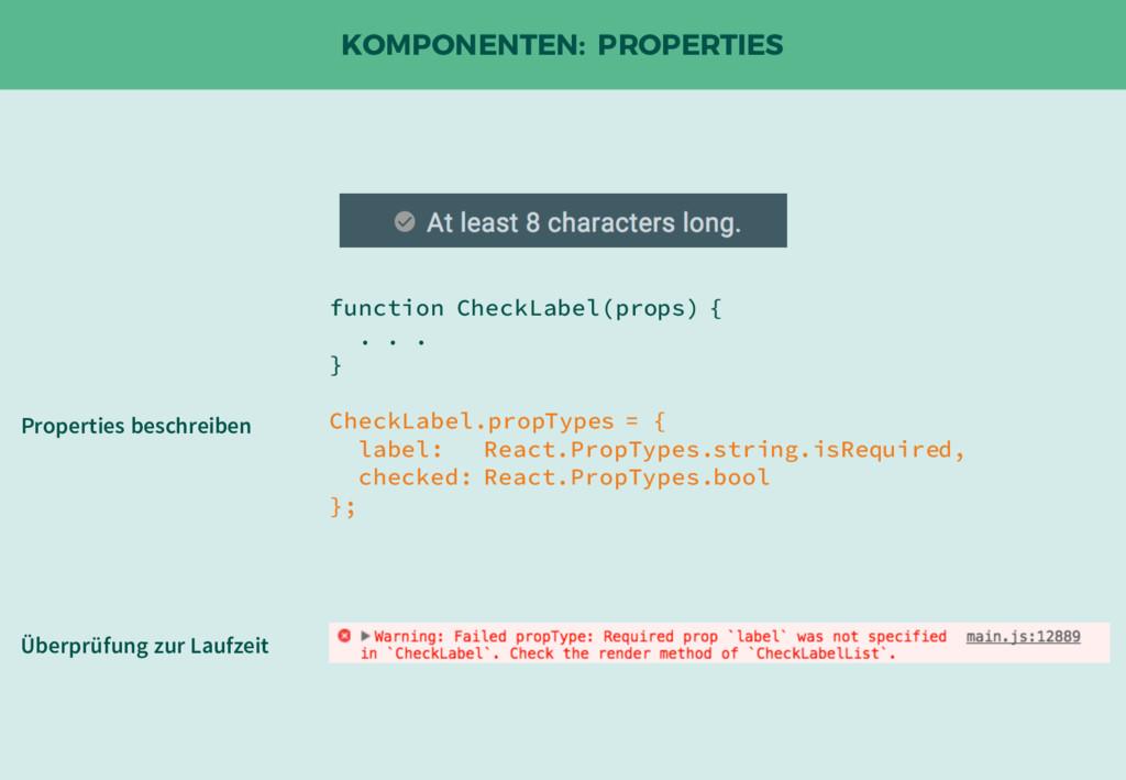 KOMPONENTEN: PROPERTIES function CheckLabel(pro...
