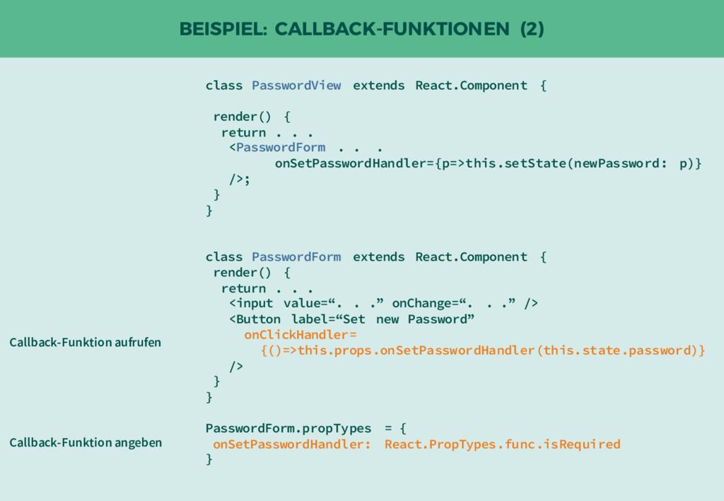 BEISPIEL: CALLBACK-FUNKTIONEN (2) class Passwor...