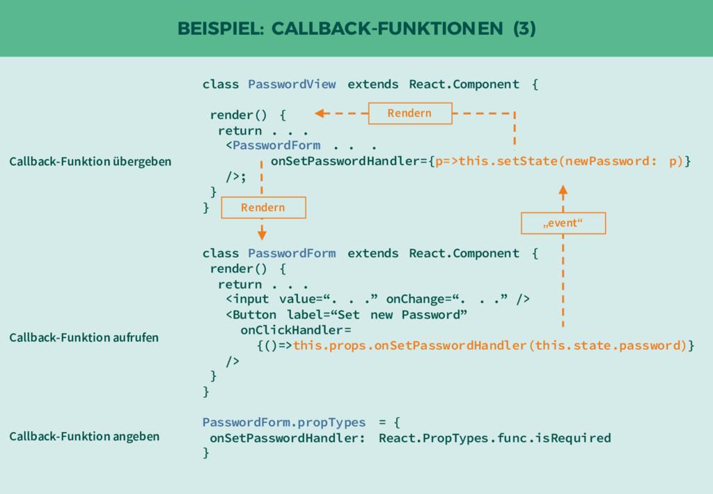 BEISPIEL: CALLBACK-FUNKTIONEN (3) class Passwor...