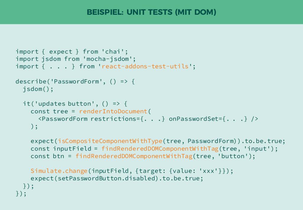 BEISPIEL: UNIT TESTS (MIT DOM) import { expect ...