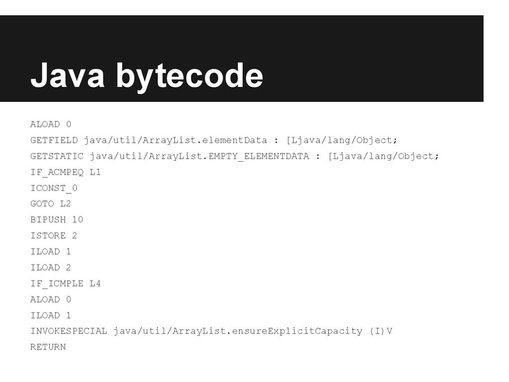 Java bytecode ALOAD 0 GETFIELD java/util/ArrayL...