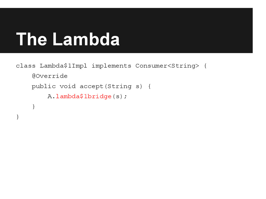 The Lambda class Lambda$1Impl implements Consum...