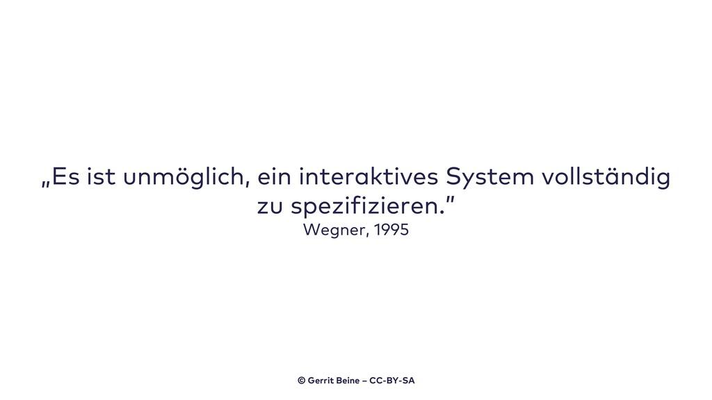 """""""Es ist unmöglich, ein interaktives System voll..."""