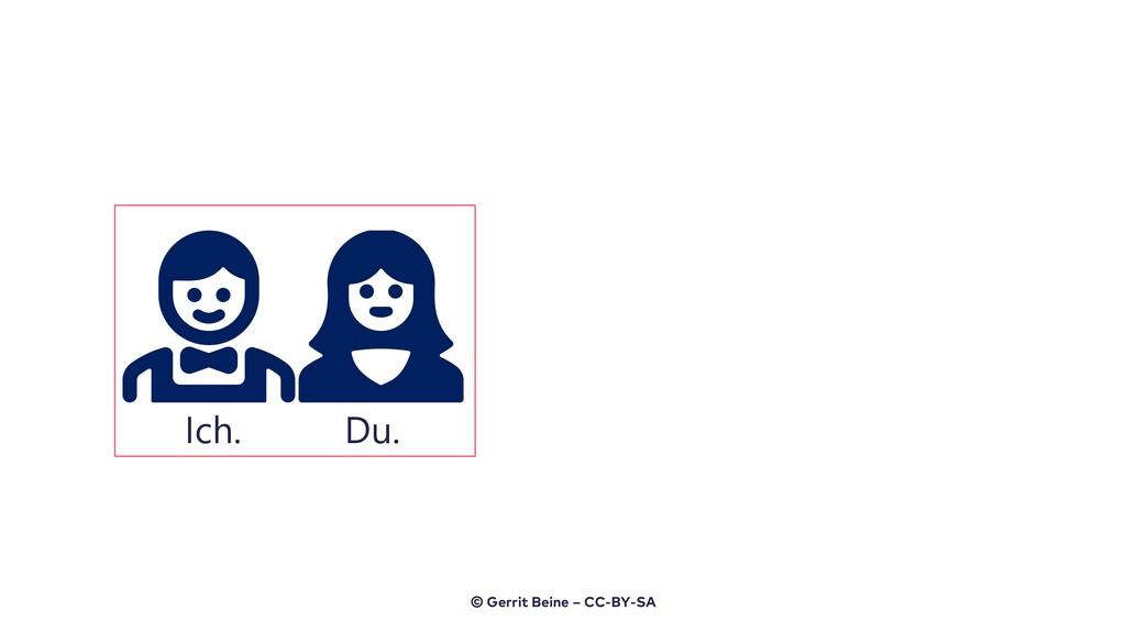 Ich. Du. © Gerrit Beine – CC-BY-SA