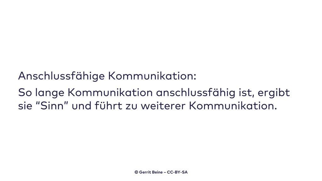 Anschlussfähige Kommunikation: So lange Kommuni...
