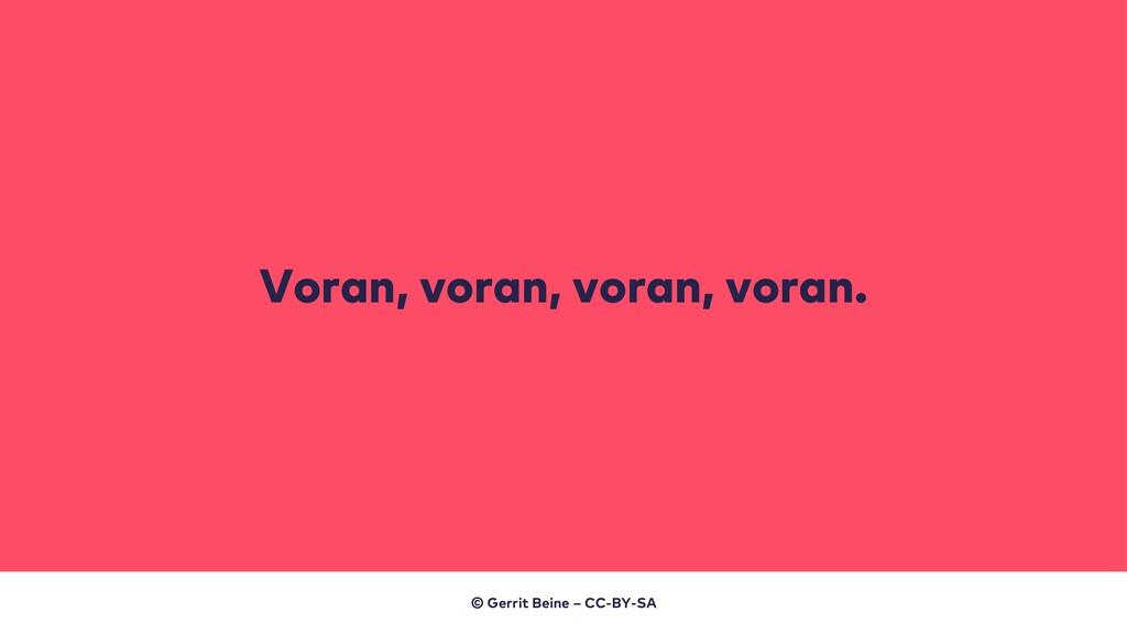 Voran, voran, voran, voran. © Gerrit Beine – CC...