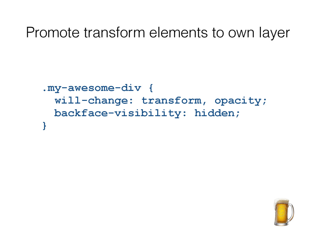 Promote transform elements to own layer .my-awe...