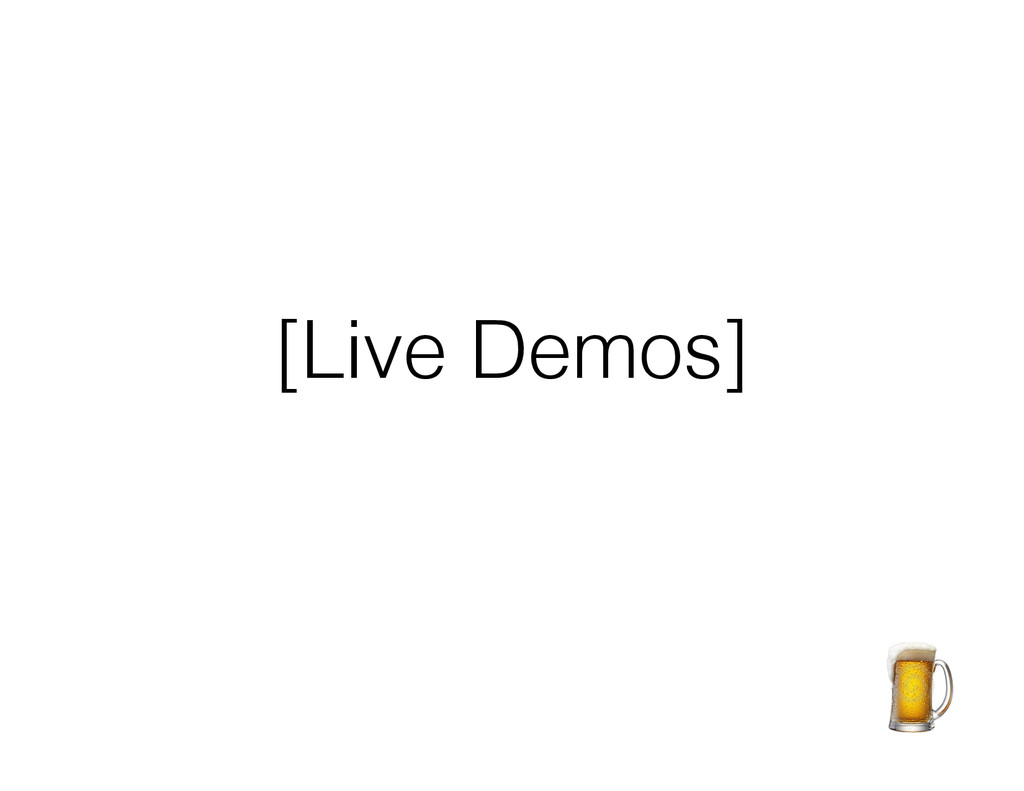 [Live Demos]