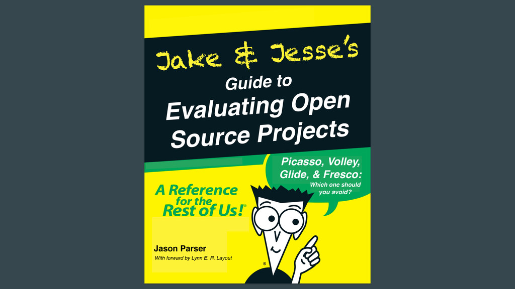Guide to Jake & Jesse's Evaluating Open! Source...