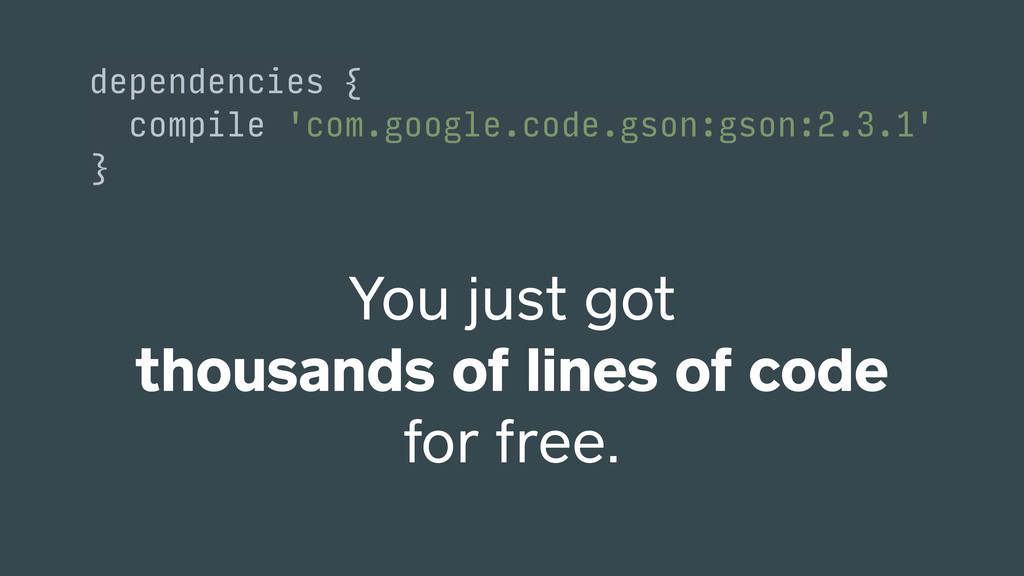 You just got thousands of lines of code for fre...