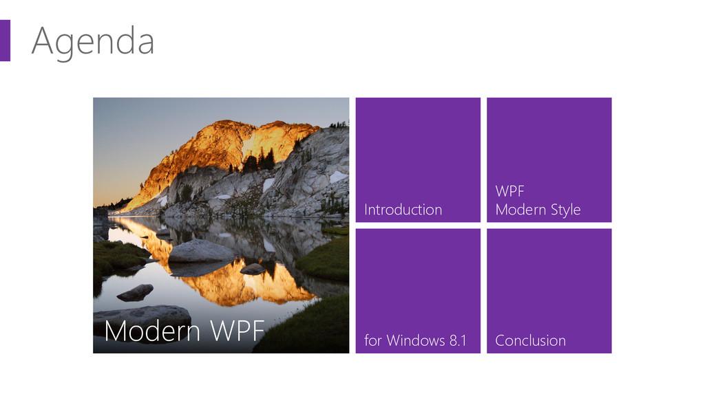 Agenda デスクトップ アプリがこの先 生きのこるには Introduction for ...