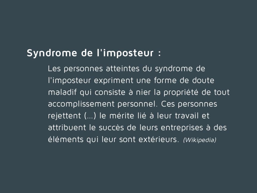 Syndrome de l'imposteur : Les personnes atteint...