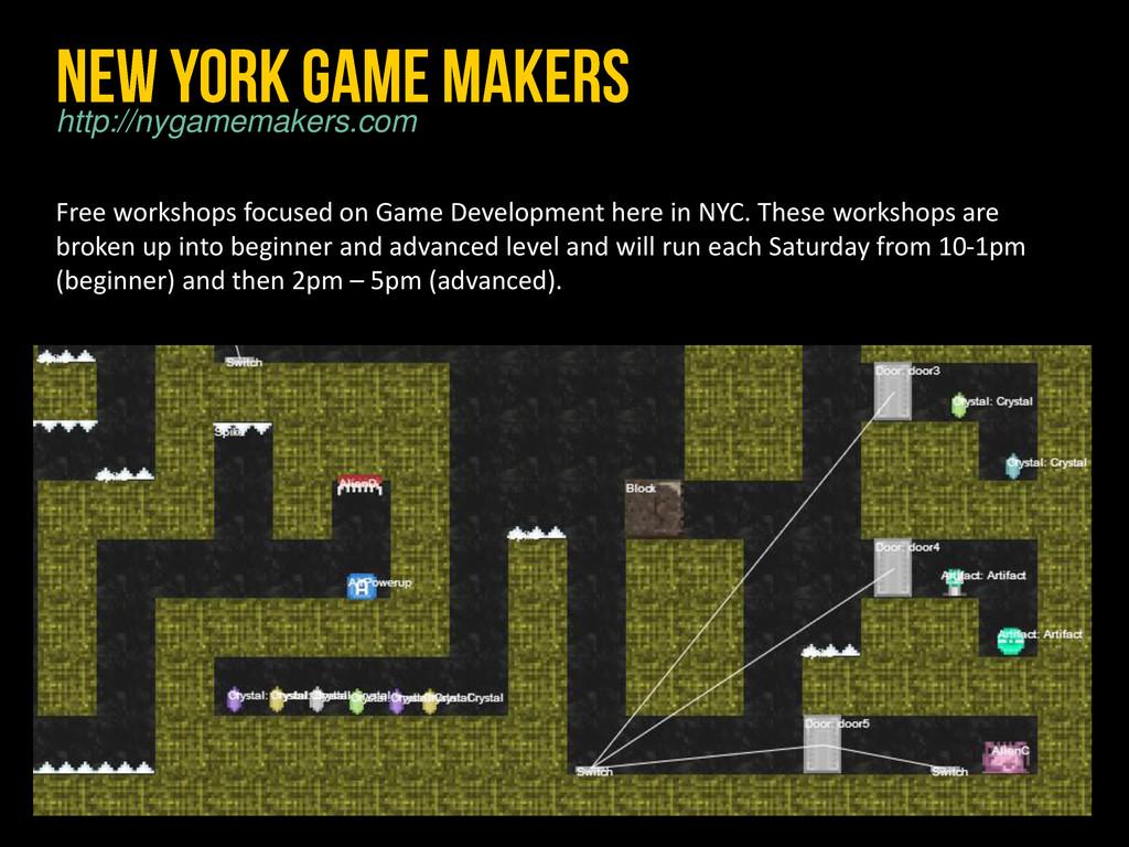 Free workshops focused on Game Development here...