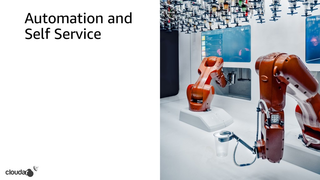 Automation and Self Service