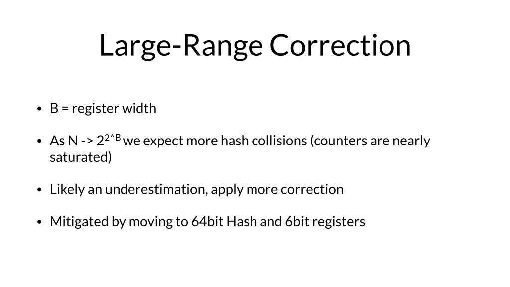 Large-Range Correction • B = register width • A...
