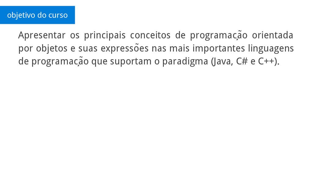 Apresentar os principais conceitos de programac...