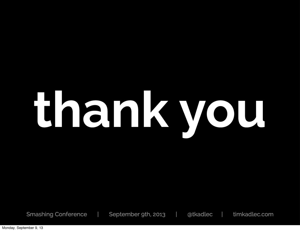 thank you Smashing Conference | September 9th, ...