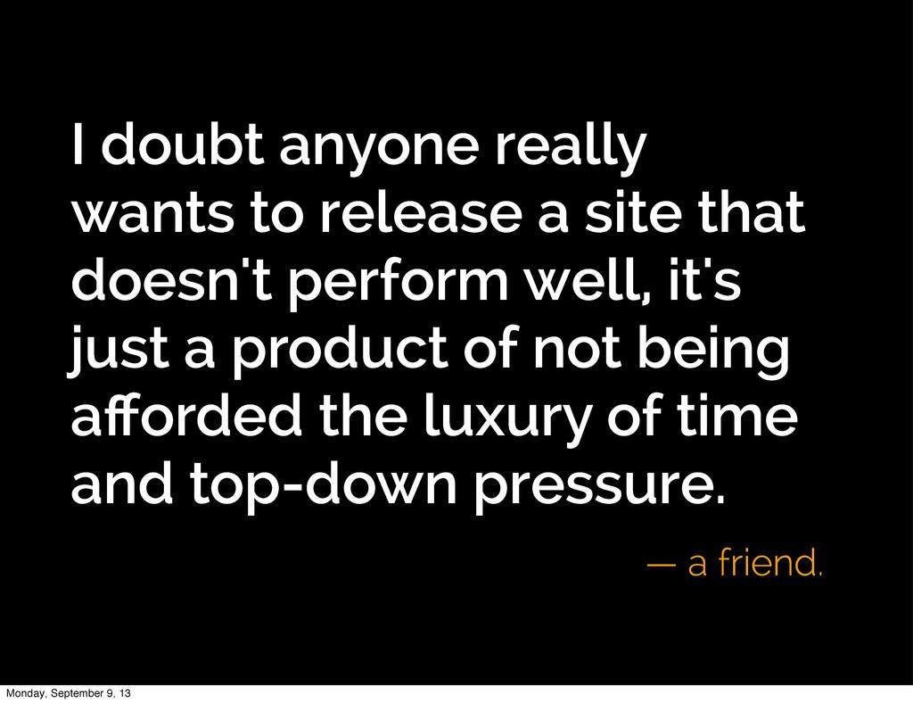 I doubt anyone really wants to release a site t...