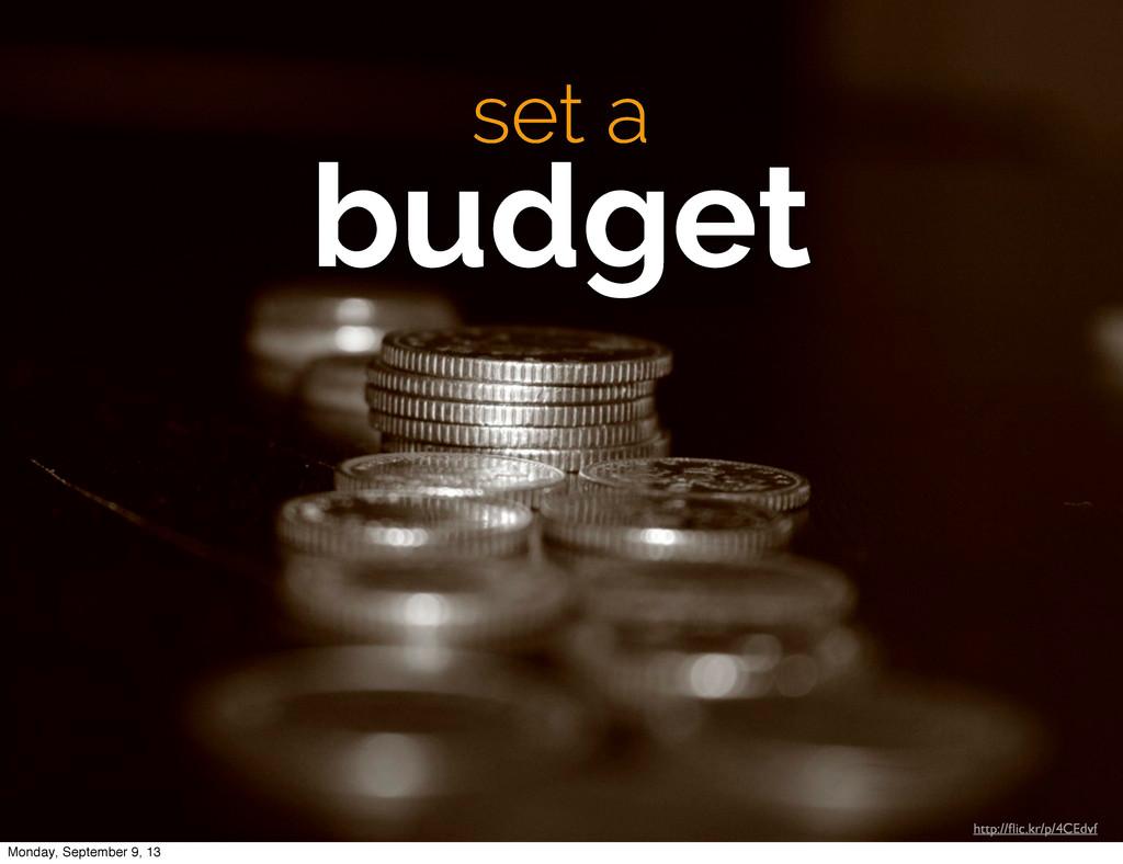 http://flic.kr/p/4CEdvf set a budget Monday, Sep...