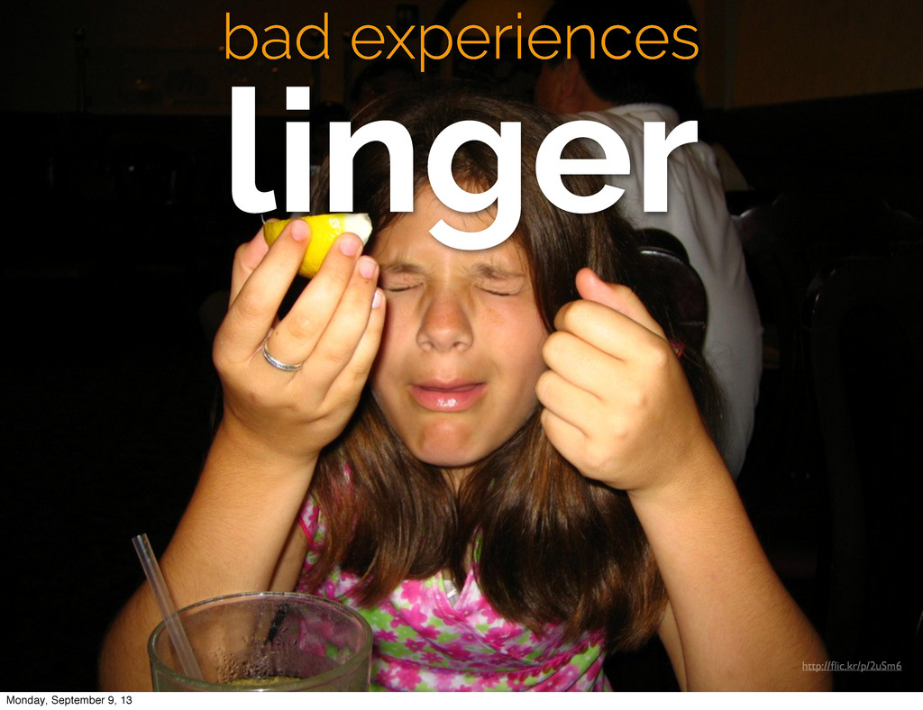 bad experiences linger http://flic.kr/p/2uSm6 Mo...