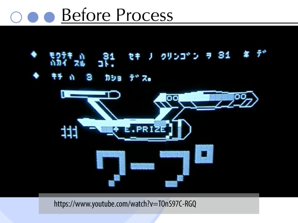 Before Process Key https://www.youtube.com/watc...