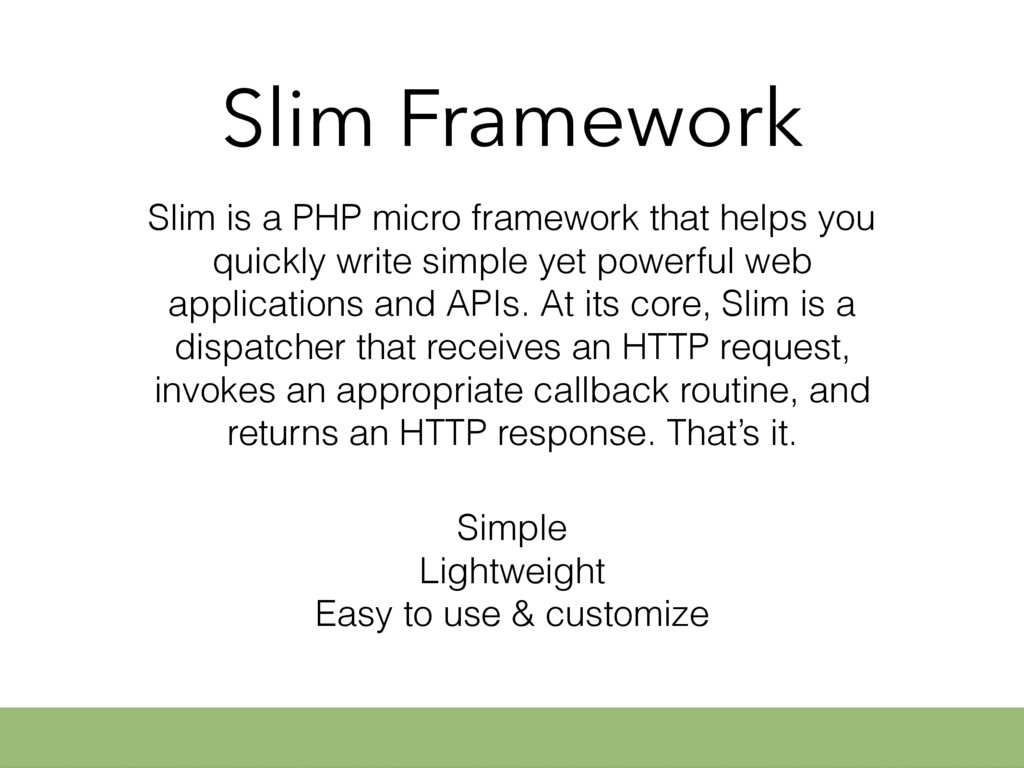Slim Framework Slim is a PHP micro framework th...
