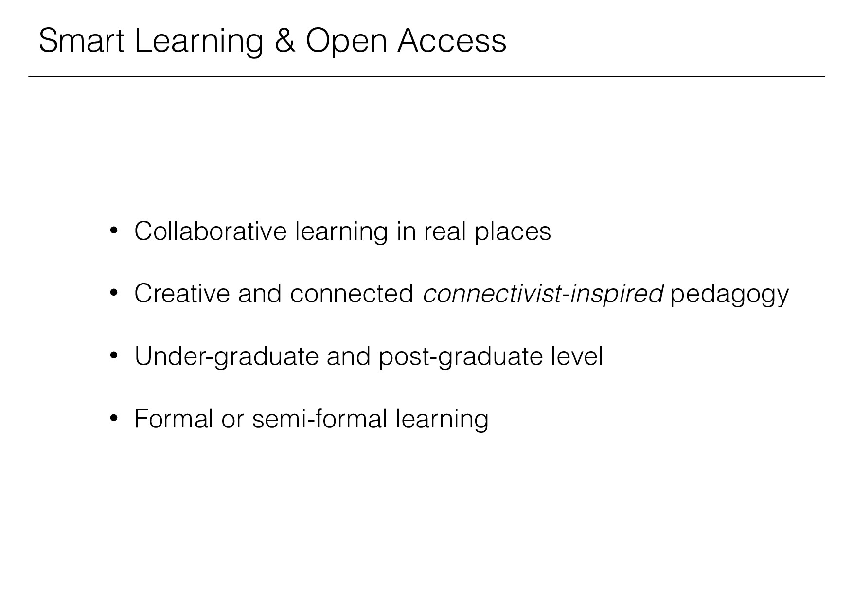 • Collaborative learning in real places • Creat...