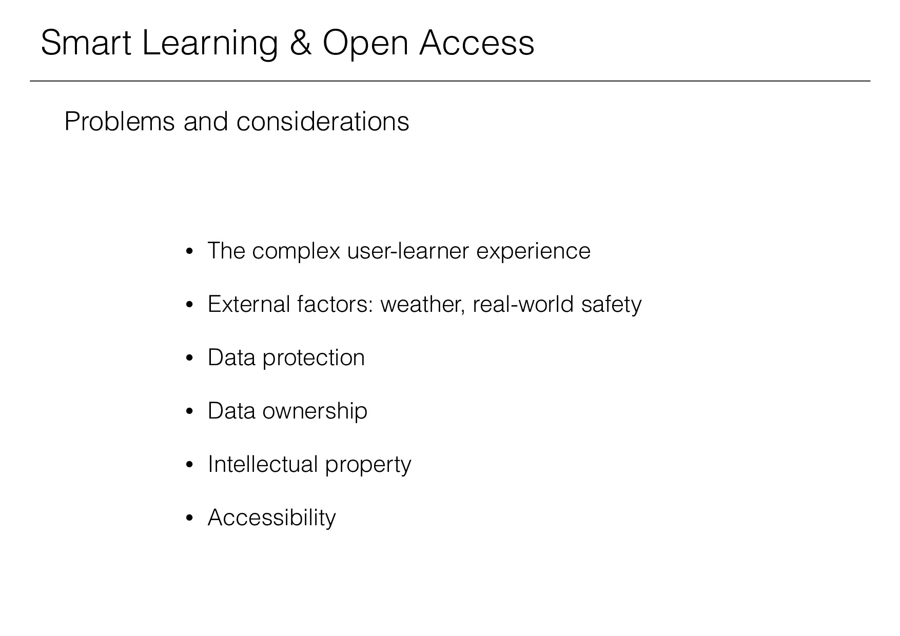 Smart Learning & Open Access Problems and consi...
