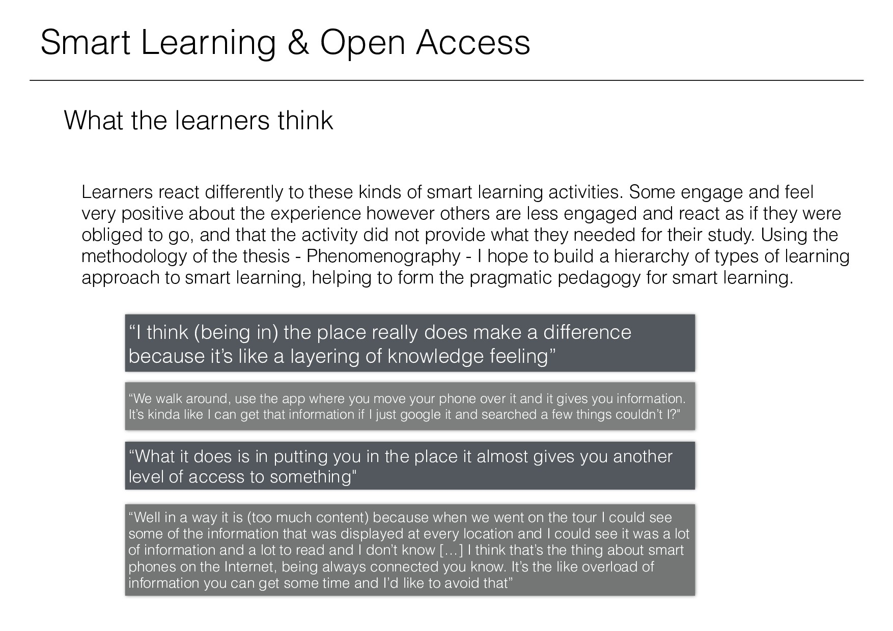 Smart Learning & Open Access What the learners ...
